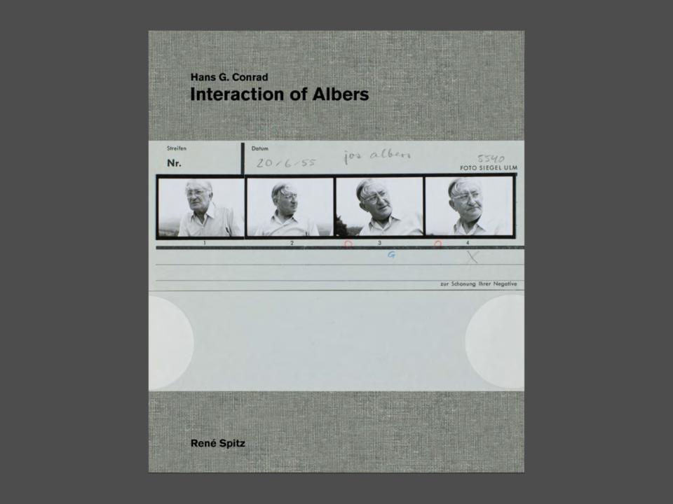 HANS G. CONRAD: INTERACTION OF ALBERS. Hrsg. von René Spitz